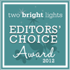 Winners of the Two Bright Lights Editors Choice Award 2012